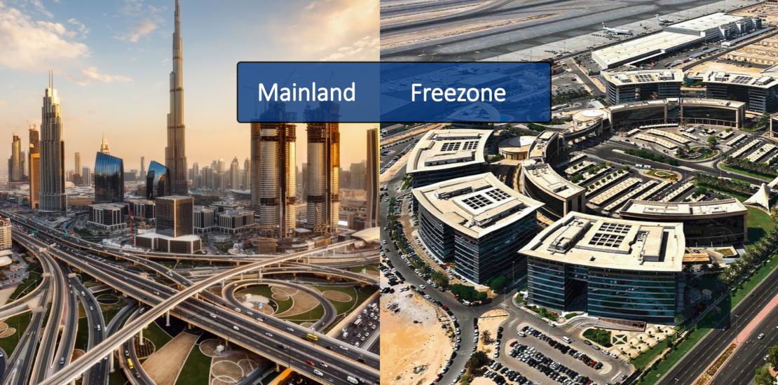 Dubai Free Zone vs Mainland Zone